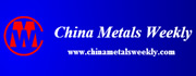 China Metals Weekly
